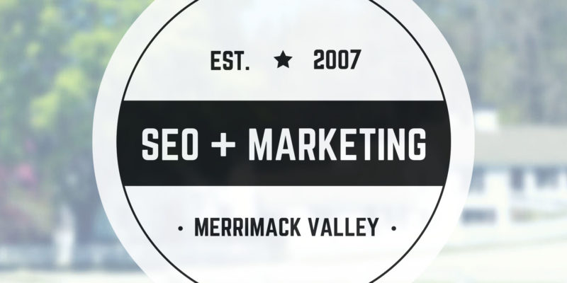 Merrimack Valley SEO & Web Marketing.